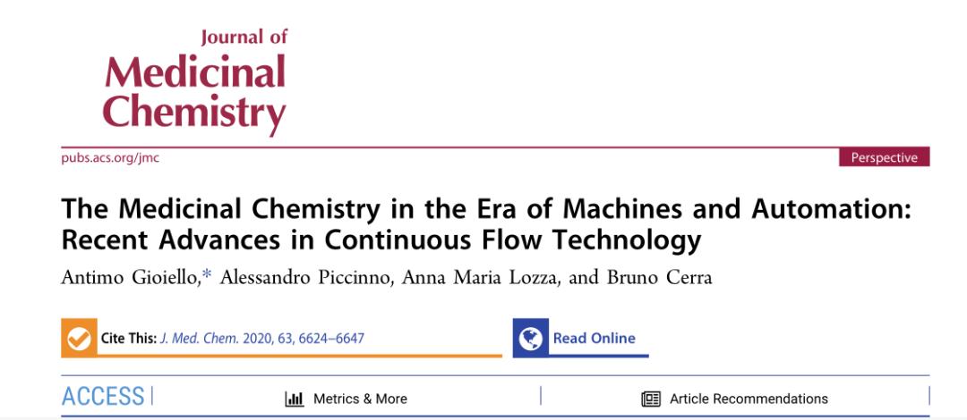 JMC | 机器和自动化时代的药物化学:连续流技术的最新进展